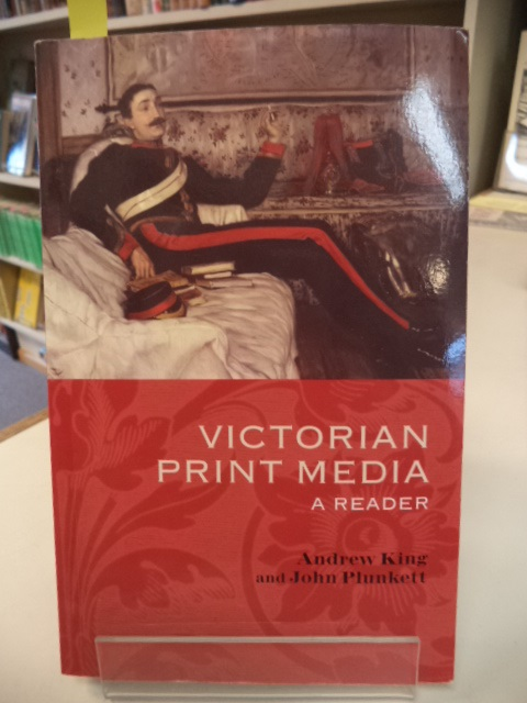Image for Victorian Print Media: A Reader