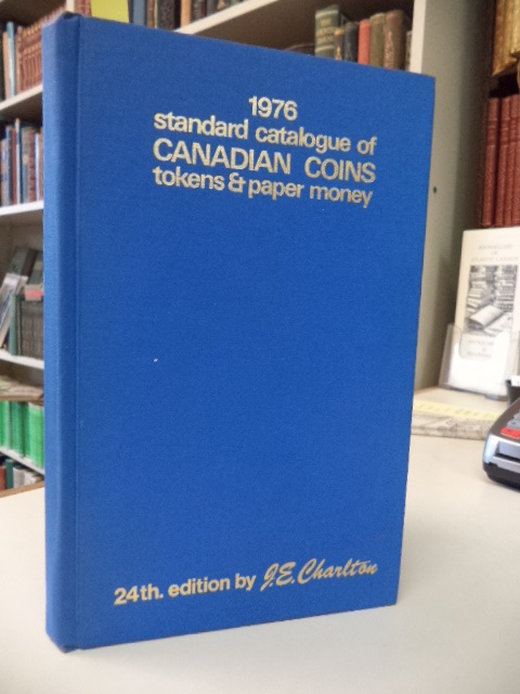 Image for Standard Catalogue of Canadian Coins, Tokens and Paper Money: Fully Illustrated . 1976. 24th edition.