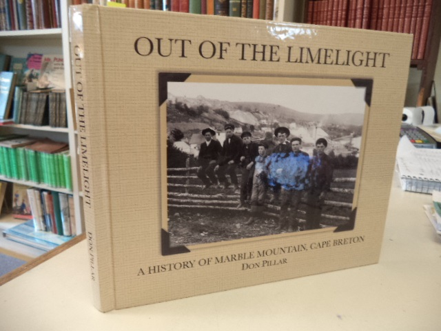 Image for Out of the Limelight.  A History of Marble  Mountain,  Cape Breton