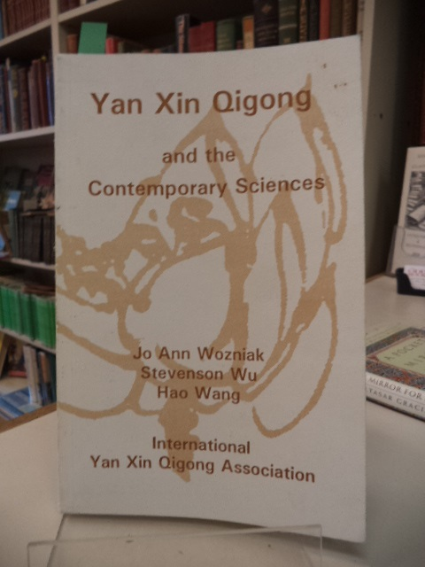Image for Yan Xin Qigong and the Contemporary Sciences