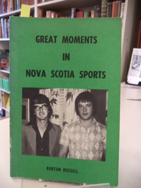 Image for Great Moments in Nova Scotia Sports