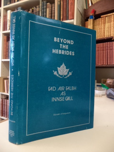 Image for Fad Air Falbh As Innse Gall leis Comh-Chruinneachadh Cheap Breatuinn / Beyond the Hebrides including the Cape Breton Collection.  Volume II Collections of Gaelic Songs and Melodies