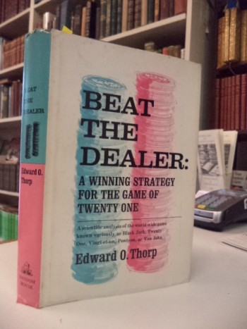 Image for Beat the Dealer:  A Winning Strategy for the  Game of Twenty-one