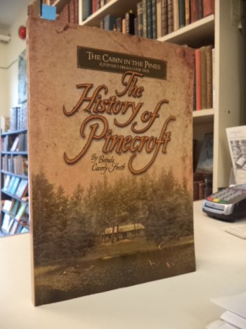 Image for The Cabin in the Pines: A Potter's Dream Come True: The History of Pinecroft