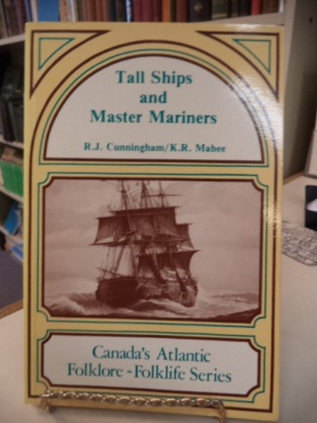 Image for Tall Ships and Master Mariners (Canada's Atlantic folklore-folklife series)