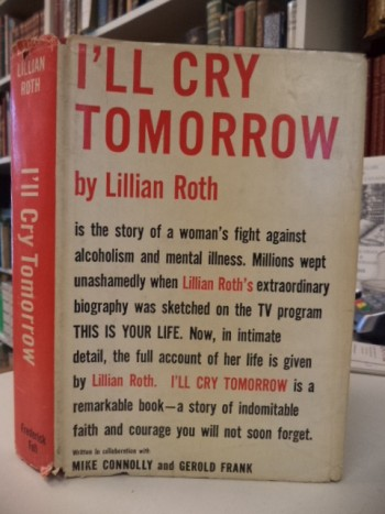 Image for I'll Cry Tomorrow [signed, with typed letter signed]