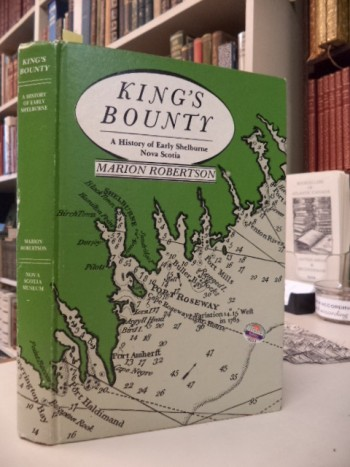 Image for King's Bounty: A History of Early Shelburne, Nova Scotia