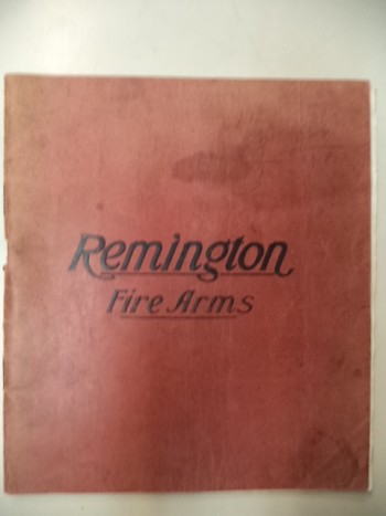 Image for Remington Fire Arms 1908 [firearms catalogue]
