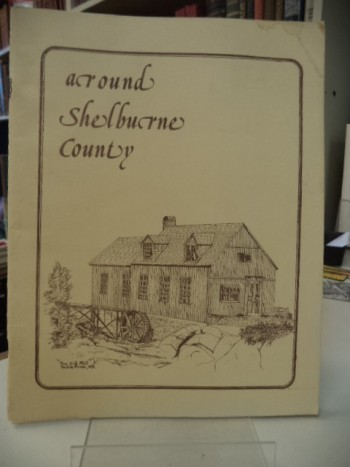Image for Around Shelburne County