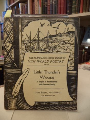 Image for Little Thunder's Wooing: A Legend of the Blomidon and Glooscap Country.