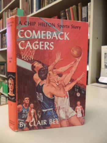 Image for Comeback Cagers.  A Chip Hilton Sports Story