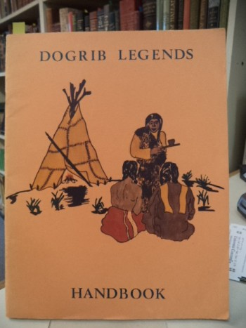 Image for Dogrib Legends Handbook Books 1 - 6