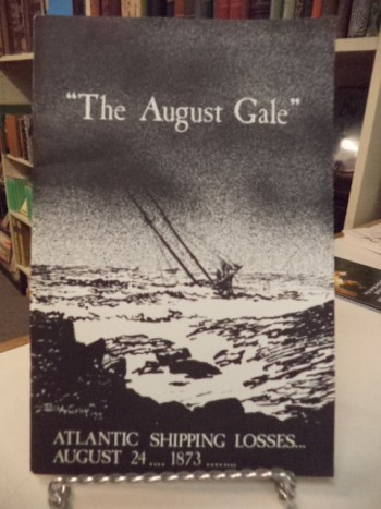 "Image for ""The August Gale""  A List of Atlantic Shipping Losses in the Gale of August 24, 1873"