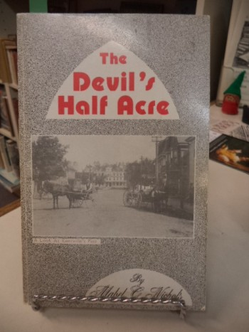 Image for The Devil's Half Acre. A look at Kentville's Past