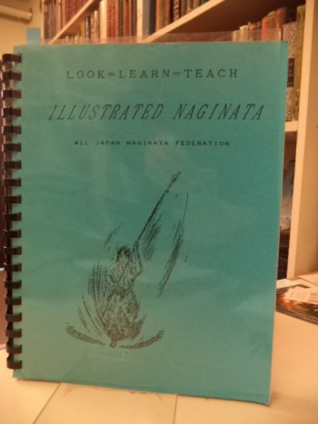Image for Look - Learn - Teach  Illustrated Naginata