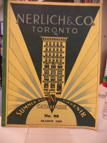 Image for Nerlich & Co. Toronto. General Catalogue No. 88. Season 1940. Golf, Tennis and Baseball Goods, Croquet Sets, Badminton, Hammocks, Novelties, Flags, Decorations, Summer Toys, Souvenirs [Summer and Souvenir Catalogue]