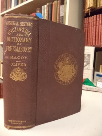 Image for General History, Cyclopedia, and Dictionary of Freemasonry; Containing an Elaborate Account of the Rise and Progress of Freemasonry and its Kindred Associations - Ancient and Modern, also, Definitions of the Technical Terms Used by the Fraternity.