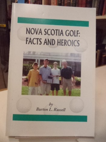 Image for Nova Scotia Golf: Facts and Heroics