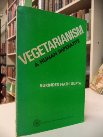 Image for Vegetarianism: A Human Imperative [with signed letter]