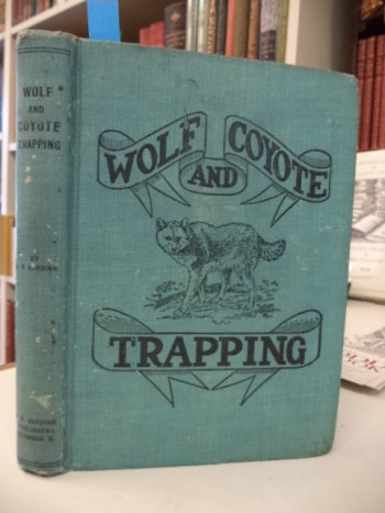Image for Wolf and Coyote Trapping