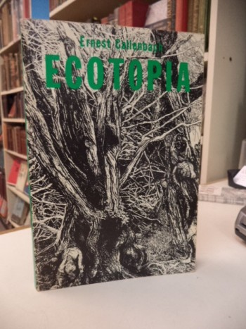 Image for Ecotopia: The Notebooks and Reports of William Weston