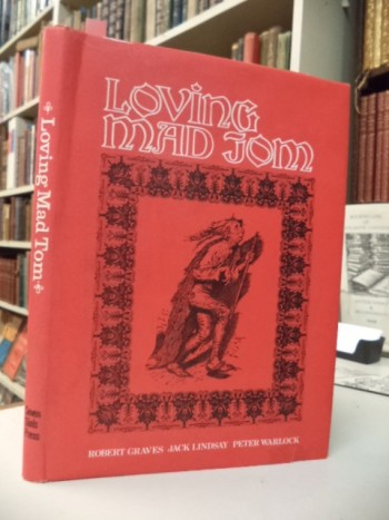 Image for Loving Mad Tom.  Bedlamite Verses of the XVI and XVII Centuries