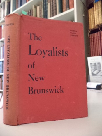 Image for The Loyalists of New Brunswick