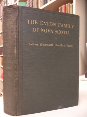 Image for The Eaton Family of Nova Scotia  1760 -1929