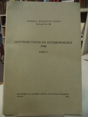 Image for Contributions to Anthropology, 1960 Part I