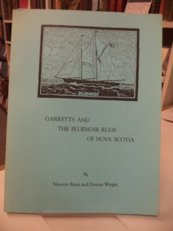 Image for Garretts and The Bluenose Rugs of Nova Scotia