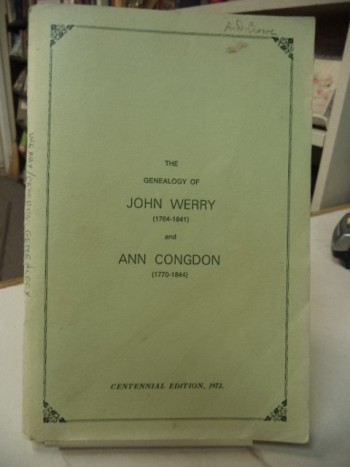 Image for The Genealogy of John Werry (1764-1841) and Ann Congdon (1770-1844)  - Centennial Edition
