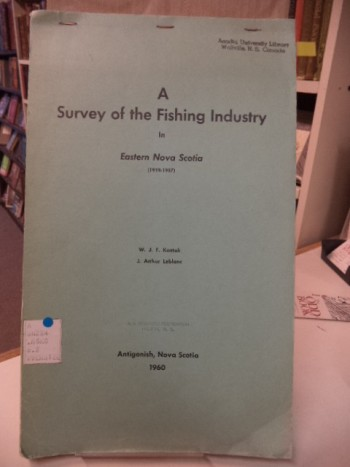 Image for A Survey of the Fishing Industry in Eastern Nova Scotia (1919-1957)