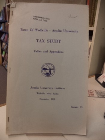 Image for Town of Wolfville - Acadia University Tax Study. Tables and Appendices