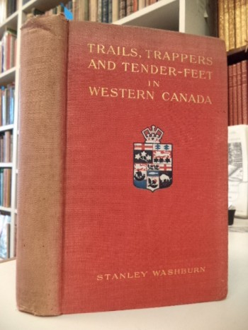 Image for Trails, Trappers and Tender-feet in the New Empire of Western Canada