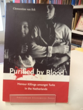 Image for Purified by Blood: Honour Killings Amongst Turks in the Netherlands