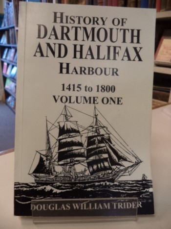 "Image for History of Dartmouth and Halifax Harbour"". 1415 to 1800 Volume One."