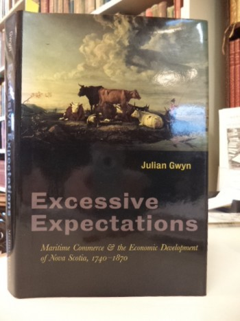 Image for Excessive Expectations: Maritime Commerce and the Economic Development of Nova Scotia, 1740-1870