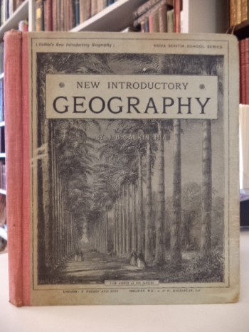 Image for Calkin's New Introductory Geography with Outlines of Physiography [Nova Scotia School Series]