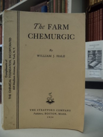 Image for The Farm Chemurgic: Farmward the Star of Destiny Lights Our Way
