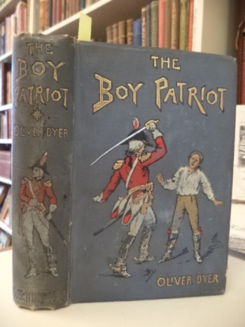 Image for The Boy Patriot, or from Poverty to the Presidency. Being the story of the life of General Jackson