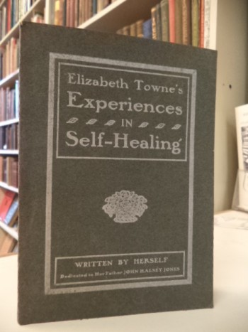 Image for Elizabeth Towne's Experiences In Self-Healing