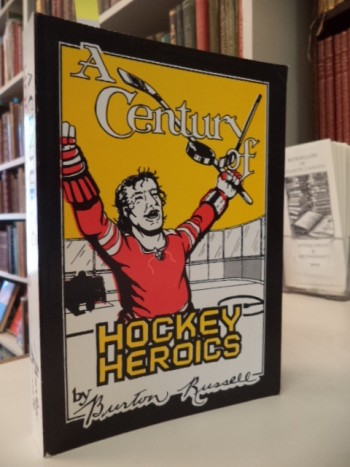Image for A Century of Hockey Heroics