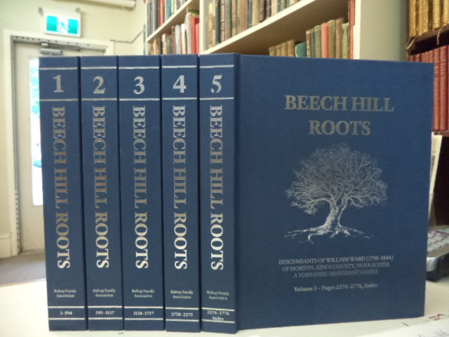 Image for Beech Hill Roots. Descendants of William Ward (1750-1844) of Horton, Nova Scotia. A Yorkshire Immigrant Family.  [complete in five volumes]