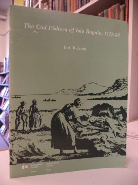 Image for The Cod Fishery of Isle Royale, 1713-58 [Cape Breton]