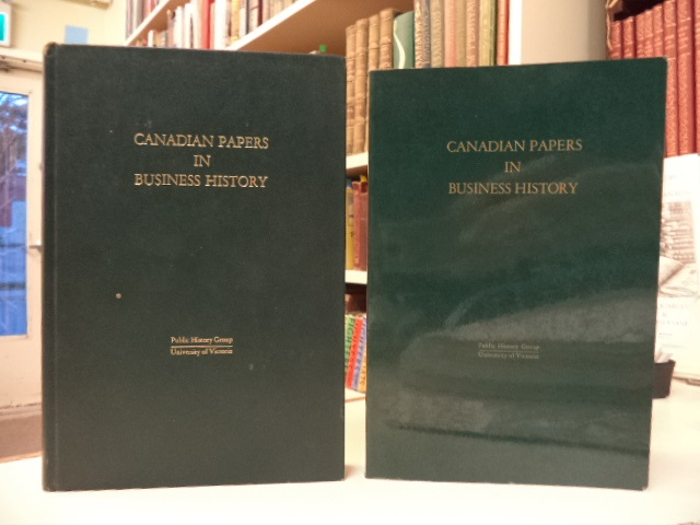 Image for Canadian Papers In Business History. Volumes I and II