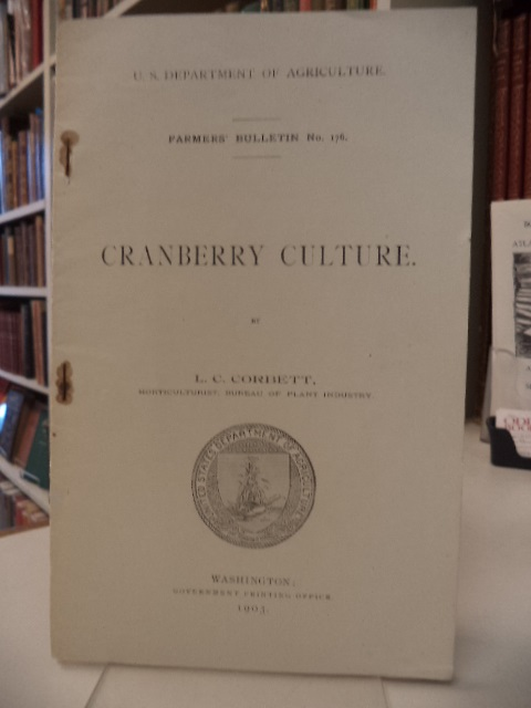 Image for Cranberry Culture [U.S. Department of Agriculture; Farmers' Bulletin No. 176]