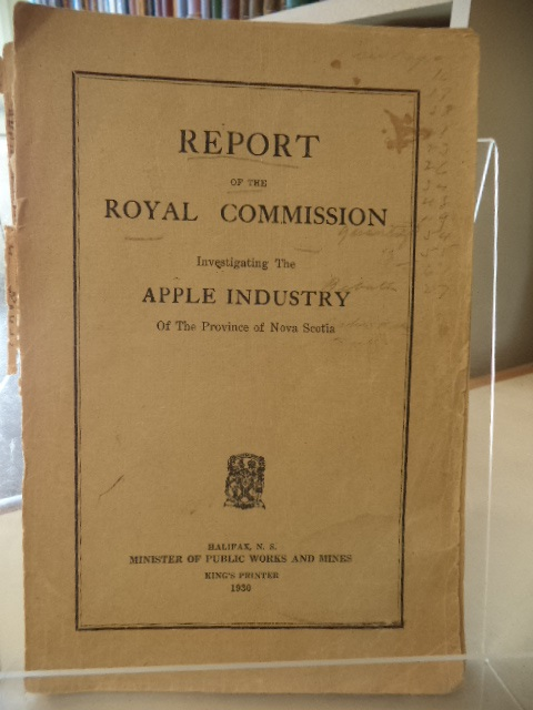 Image for Report of the Royal Commission Investigating the Apple Industry of the Province of Nova Scotia