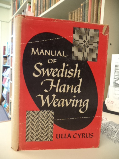 Image for Manual of Swedish Hand Weaving (translation by Viola Anderson)