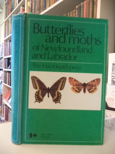 Image for Butterflies and Moths of Newfoundland and Labrador: The Macrolepidoptera (Publication - Agriculture Canada ; 1691)