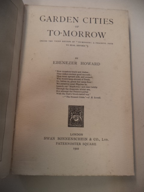 "Image for Garden Cities of To-Morrow (Being the third edition of :To-morrow : A Peacefull Path to Real Reform"")"